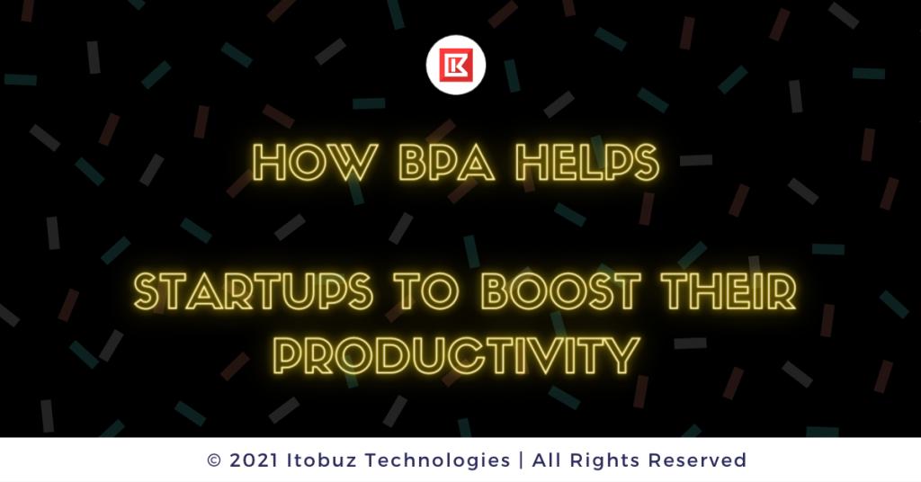BPA Software Solution - Itobuz Technologies